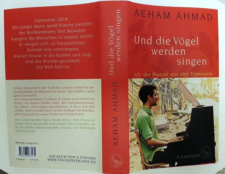 Aeham Ahmad – Und die Vögel werden singen